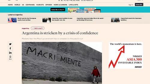 """""""Macri Miente"""": la consigna que llegó al Financial Times"""